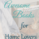 10 Awesome Books for Home Lovers- Pinterest
