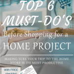 Want to make your next home project shopping outing go smoothly? The best checklist is right here ready to guide you to the best experience ever.