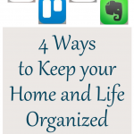4 Ways to Keep your Home and Life Organized: Calendar, Reminders, Trello, Evernote