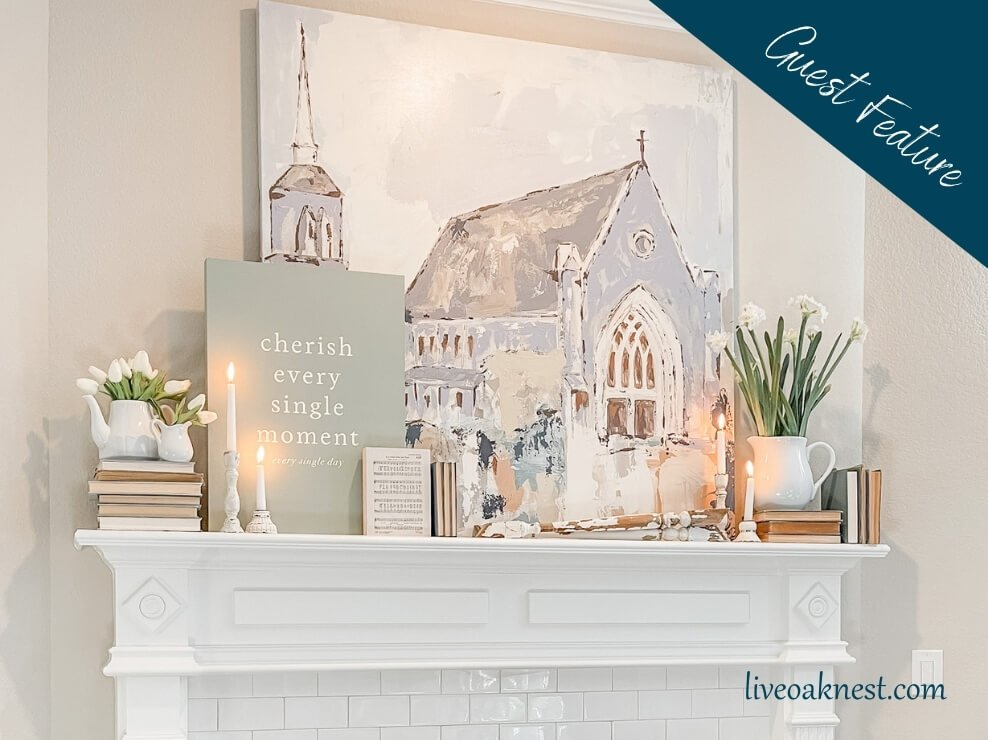 guest feature - mantel decor from liveoaknest.com