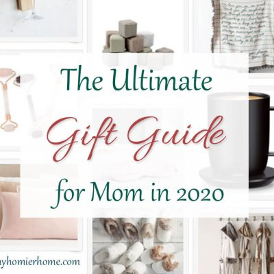The Ultimate Gift Guide for Mom in 2020