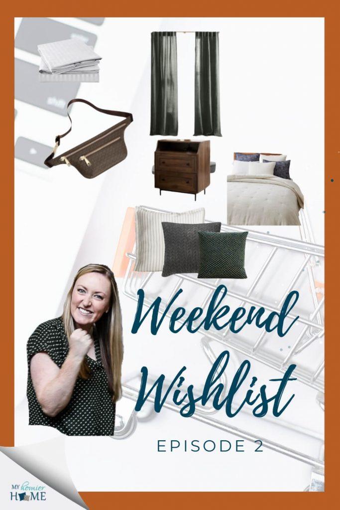 Weekend Wishlist 2