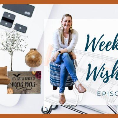 The Weekend Wishlist | Episode 1