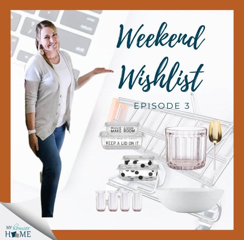 Weekend Wishlist 3