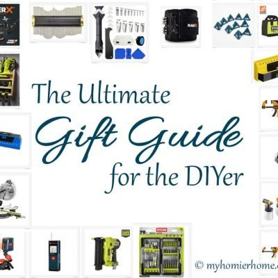 The Ultimate Gift Guide for the DIYer in 2020| Must Have DIY Tools