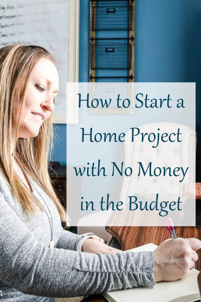 Want to complete a home project but have no money in the budget? This post will help you get started.