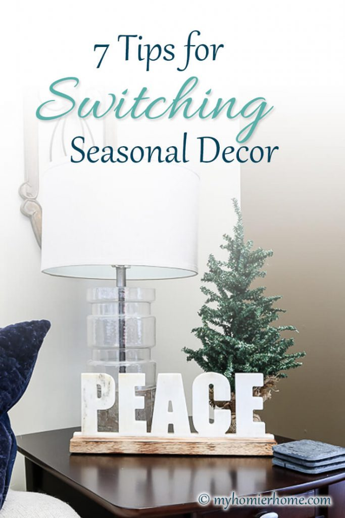 Tips for switching seasonal decor for a smooth transition.